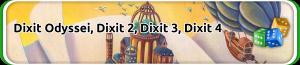 Dixit Odyssey, Dixit 2, Dixit 3 és Dixit 4