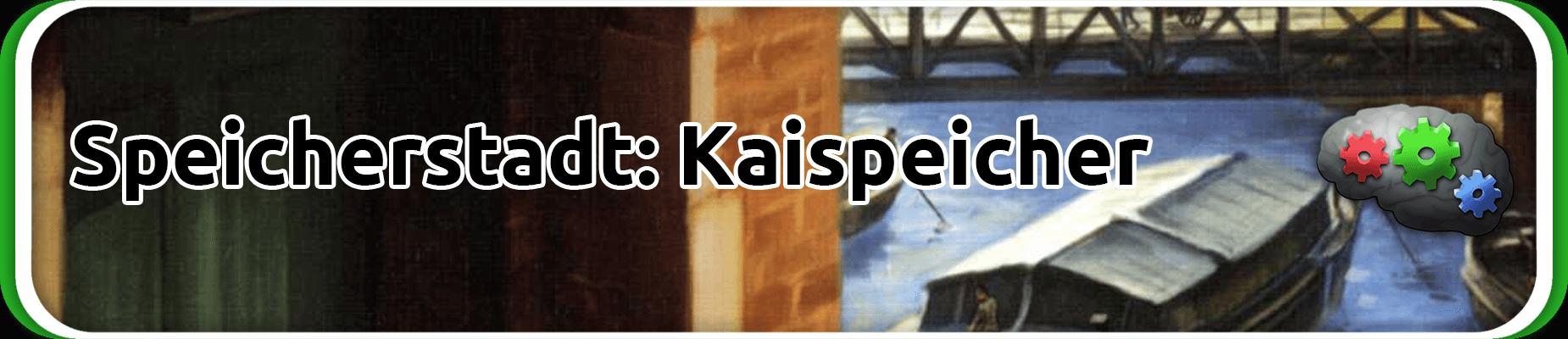 Speicherstadt Kaispeicher