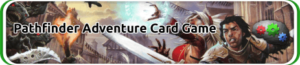 Pathfinder Adventure Card Game